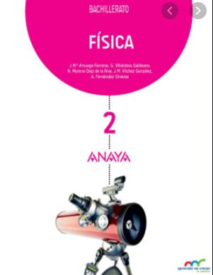 Solucionario Fisica 2 Bachillerato Anaya