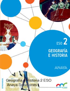 Libro Geografia e Historia 2 ESO Anaya Respuestas