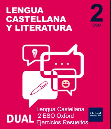Lengua Castellana y Literatura 2 ESO Oxford Ejercicios Resueltos PDF