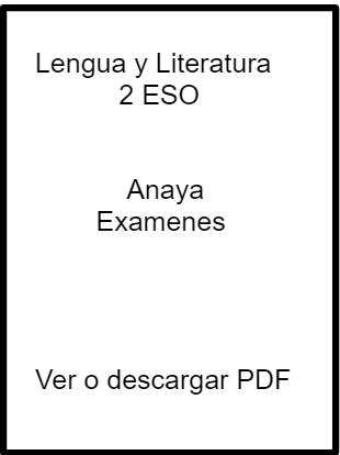 lengua y literatura 2 eso anaya examenes