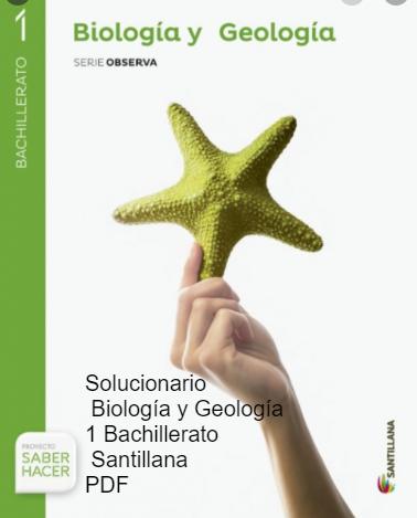 Solucionario Biologia y Geologia 1 Bachillerato Santillana