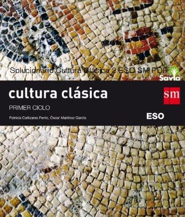 Ejercicios Resueltos Cultura Clasica 2 ESO SM