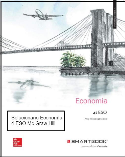 Solucionario Economia 4 ESO Mc Graw Hill