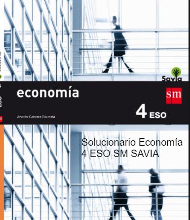 Ejercicios Resueltos Economia 4 ESO SM