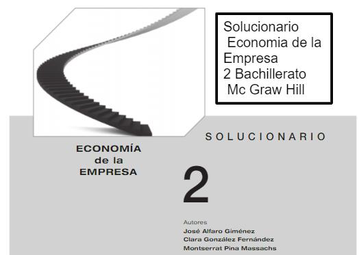 Solucionario Economia de la empresa 2 Bachillerato Mc Graw Hill
