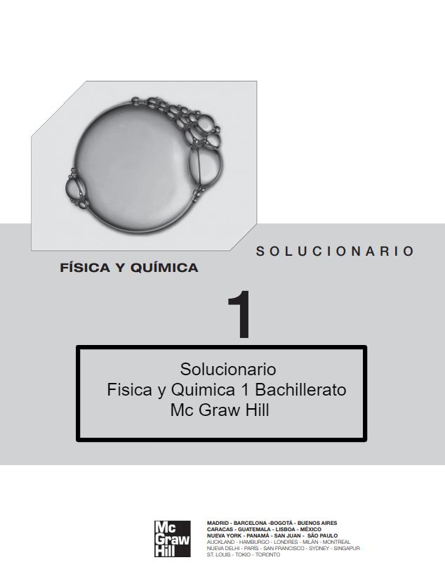 Solucionario Fisica y Quimica 1 Bachillerato Mc Graw Hill