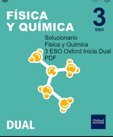 Solucionario Fisica y Quimica 3 ESO Oxford Inicia Dual PDF