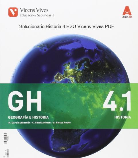 Solucionario Geografia e Historia 4 ESO Vicens Vives PDF