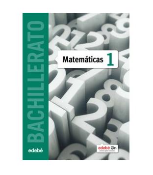 Solucionario Matematicas 1 Bachillerato Edebe