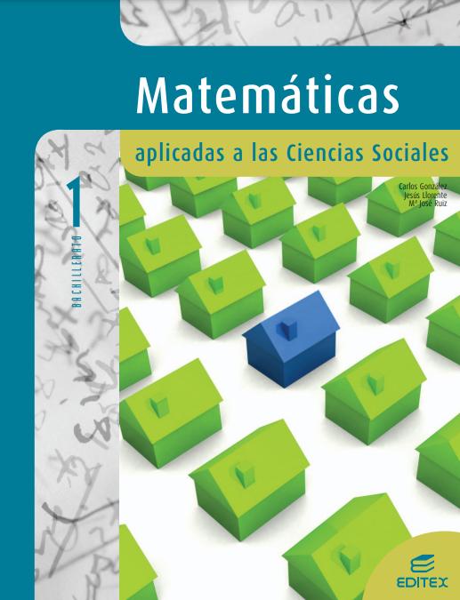 Solucionario Matematicas 1 Bachillerato Editex Aplicadas a las Ciencias Sociales