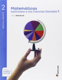 Solucionario Matematicas Aplicadas a las Ciencias Sociales CCSS 2 Bachillerato Santillana