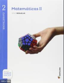 Solucionario Matematicas 2 Bachillerato Santillana