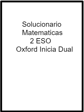 Solucionario Matematicas 2 ESO Oxford Inicia Dual PDF