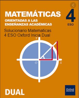 Solucionario Matematicas Academicas 4 ESO Oxford Inicia Dual