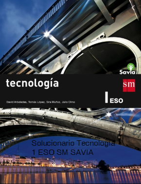 Solucionario Tecnologia 1 ESO SM SAVIA